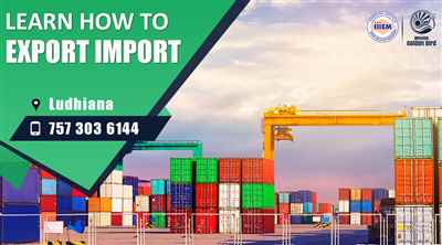 Start and Set up Your Own Import and Export Business Ludhiana