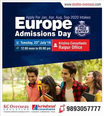 Europe Admissions Day at Krishna Consultants Raipur Tuesday 23rd July 2019