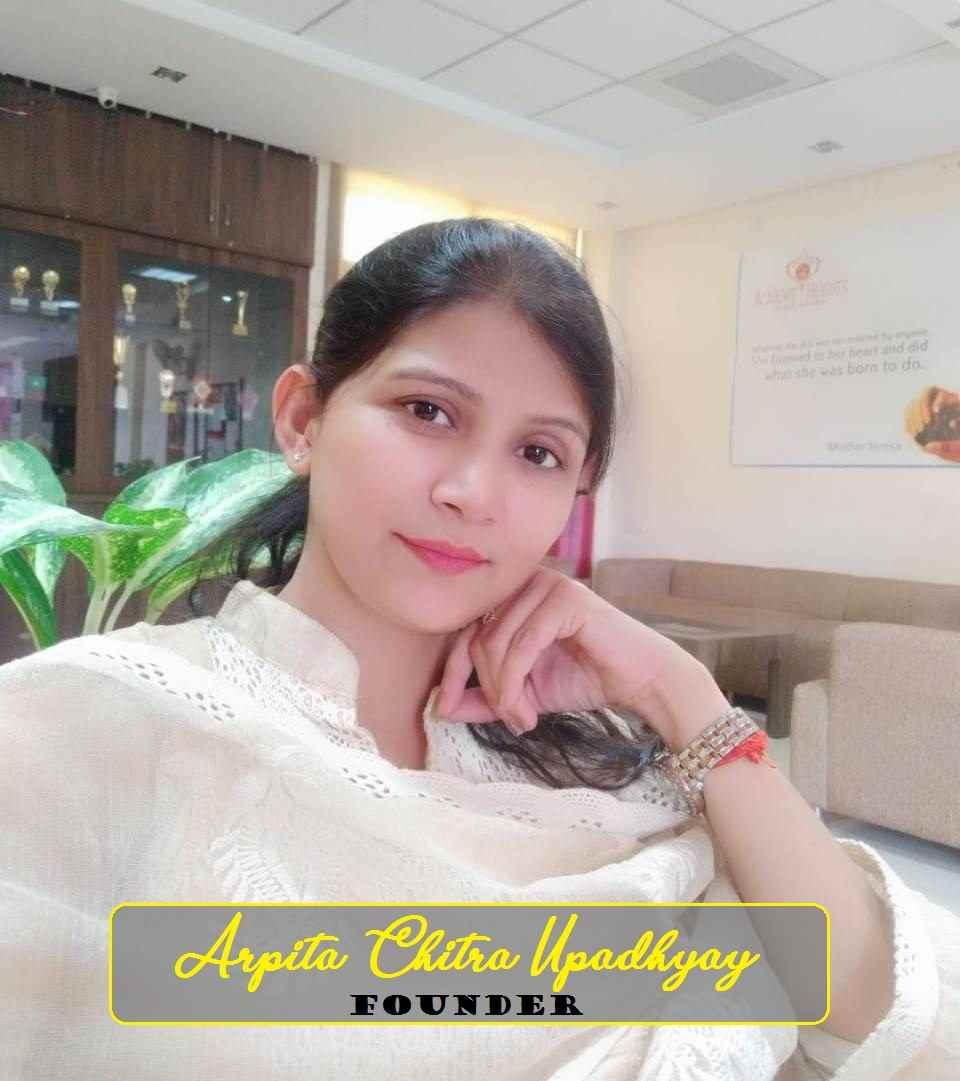 FOUNDER- ARPITA CHITRA UPADHYAY