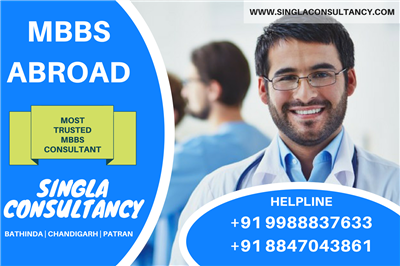 Singla Consultancy  MBBS in abroad