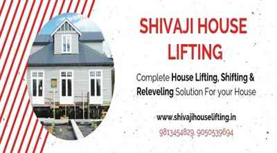 ShivaJi House Lifting