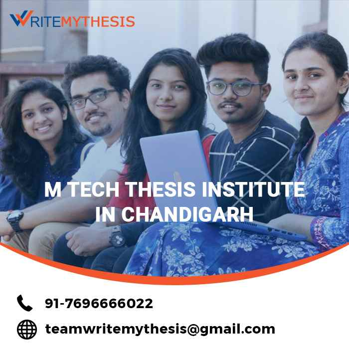 M tech Thesis Institute in Chandigarh