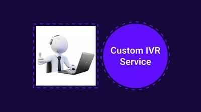 Custom IVR