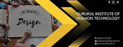 Gurukul Institute of Fashion Technology