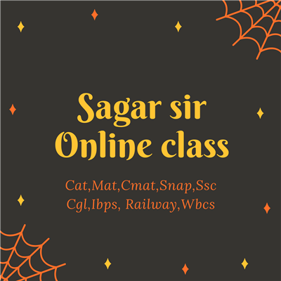 Sagar sir classes-Cat, Mat, Aptitude, Coaching