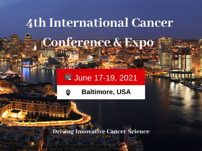 4th International Cancer Conference and Expo 2021