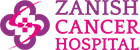 Zanish Cancer Hospital