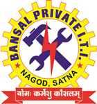 Bansal Private ITI